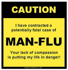 Man flu — who'd want it?